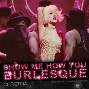 Christina-Aguilera-Show-Me-How-You-Burlesque