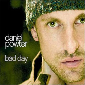 Bad-Day-Daniel-Powter