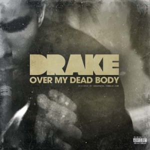 Drake-Over-My-Dead-Body