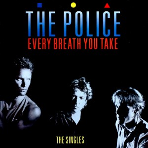 Every-Breath-You-Take-The-Police