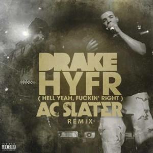 HYFR-Hell-Ya-Fucking-Right-Drake