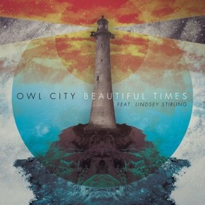 Owl-City-Lindsey-Stirling-Beautiful-Times