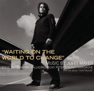 Waiting-on-the-World-to-Change-John-Mayer