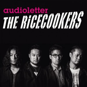 audioletter-THE-RiCECOOKERS