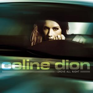 celine-dion-i-drove-all-night1