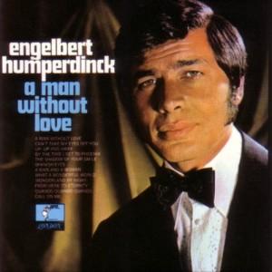 engelbert-humperdinck-a-man-without-love