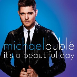 its-a-beautiful-day-michael-buble