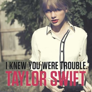 taylor-swift-i-know-you-were-trouble