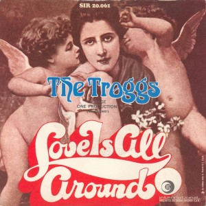 the-troggs-love-is-all-around