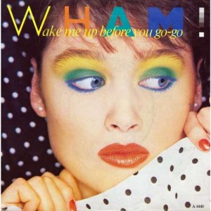 wham-wake-me-up-before-you-go-go